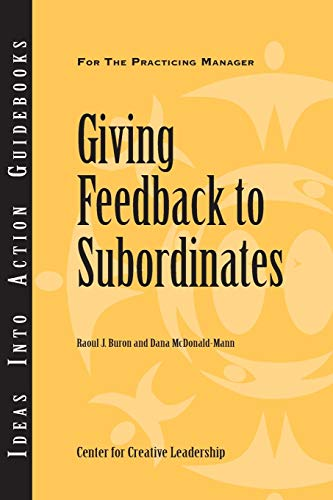 Giving Feedback to Subordinates By Center for Creative Leadership (CCL)