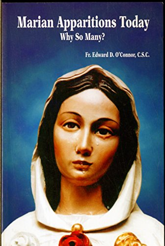 Marian Apparitions Today By Edward D O'Conner