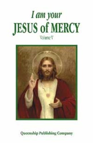 I Am Your Jesus of Mercy By Queenship Pub Co