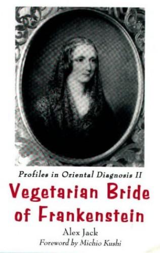 Profiles in Oriental Diagnosis By Alex Jack