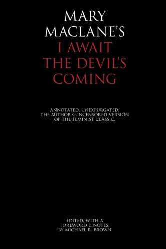 I Await the Devil's Coming By Mary Maclane