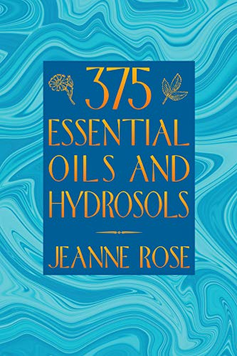 375 Essential Oils By Jeanne Rose
