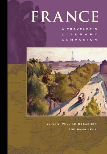 France: A Traveler's Literary Companion By William Rodarmor