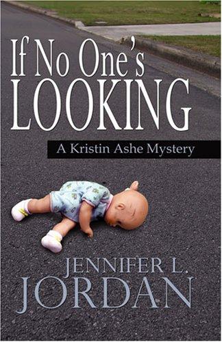 If No-One's Looking By Jennifer L. Jordan