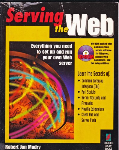 Serving the Web by Robert Jon Mudry