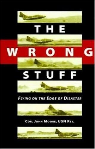 Wrong Stuff By John Moore