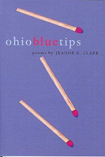 Ohio Blue Tips By Jeanne E. Clark