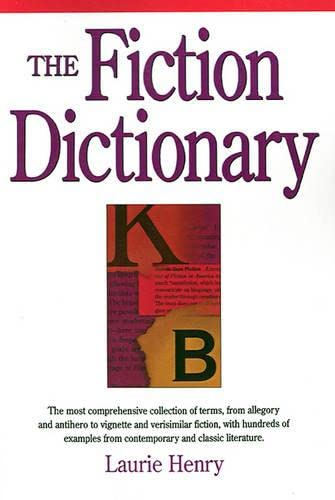 The Fiction Dictionary By Laurie Henry
