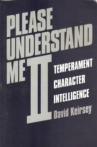 Please Understand ME By D. Keirsey