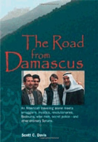 Road from Damascus By Scott C Davis