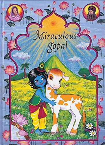 Miraculous Gopal: Volume II By Sita Gilbakian
