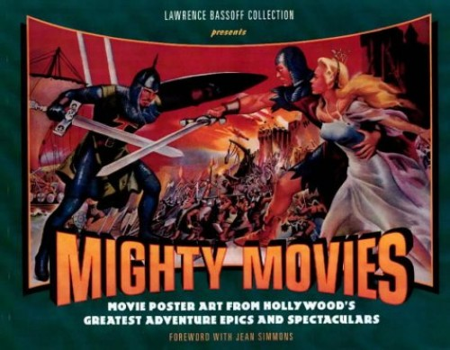 Mighty Movies By Lawrence Bassoff