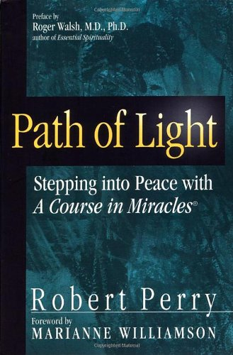 Path of Light By Robert Perry