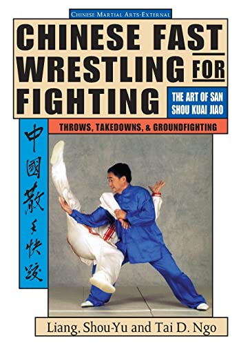 Chinese Fast Wrestling By Shou-Yu Liang