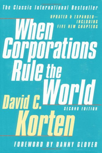 When Corporations Rule The World By David Korten