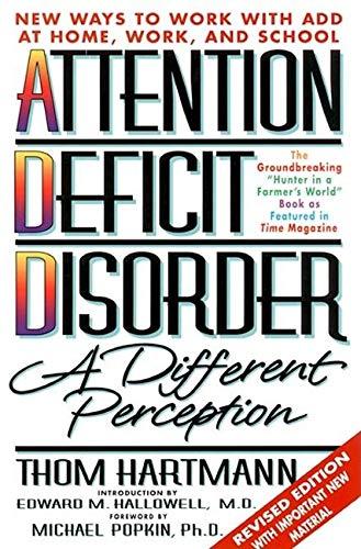 Attention Deficit Disorder By Thom Hartmann