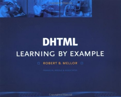 Dhtml Learning by Example By Mellor