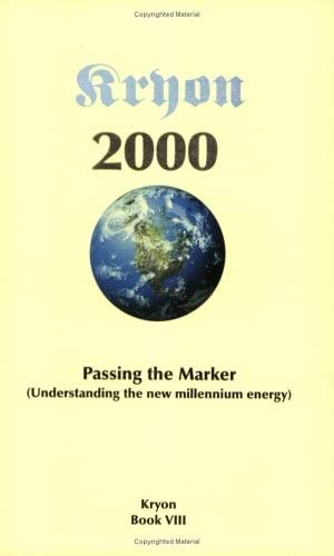 Kryon Book 8 Passing The Marker: Understanding the New Millennium Energy: Book VIII (Kryon series) By Kryon