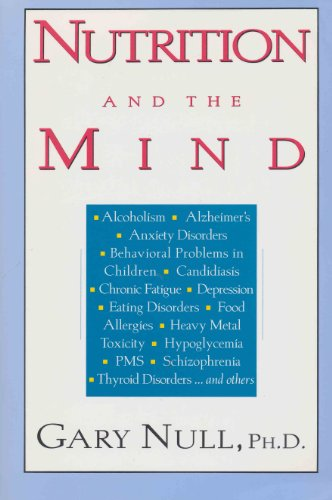 Nutrition and the Mind By Gary Null, Ph.D.