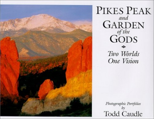 Pikes Peak and Garden of the Gods: Two Worlds, One Vision