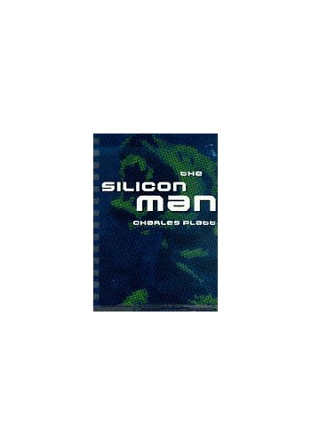 The Silicon Man (Cortext) By Charles Platt
