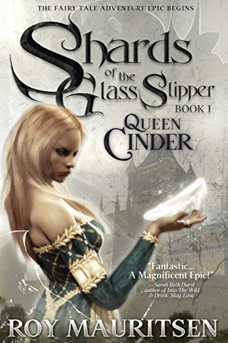 Shards of the Glass Slipper By Roy a Mauritsen