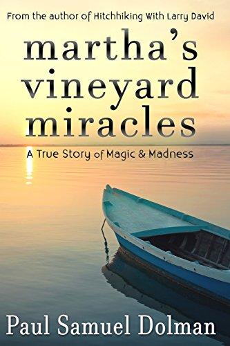Martha's Vineyard Miracles By Paul Samuel Dolman