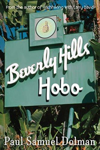 Beverly Hills Hobo By Paul Samuel Dolman