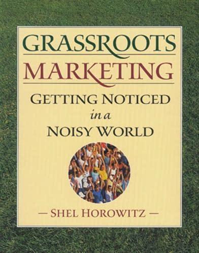 Grassroots Marketing By Shel Horowitz