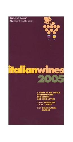 Italian Wines 2005 By Gambero Rosso