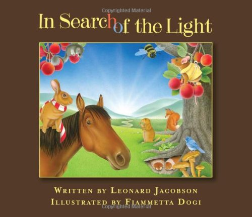 In Search of the Light*** No International Rights By Leonard Jacobson
