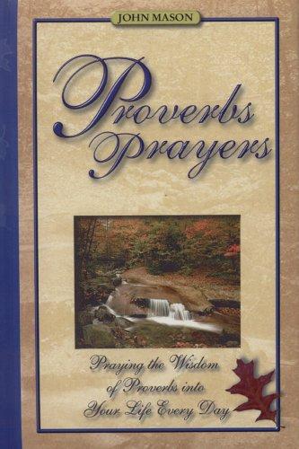 Proverbs Prayers By John Mason (The Open University Milton Keynes UK)