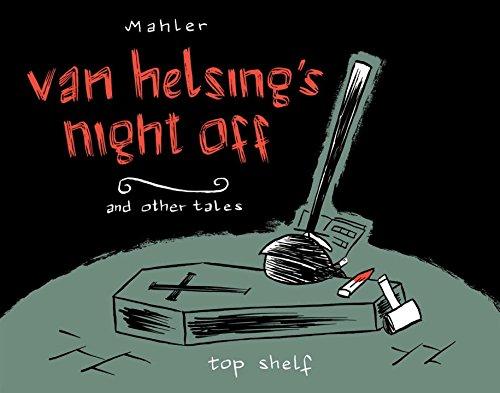 Van Helsings Night Off By Nicolas Mahler