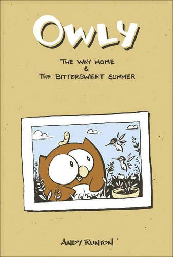 Owly, Vol. 1 The Way Home & The Bittersweet Summer By Andy Runton