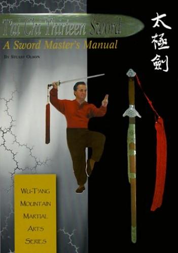 T'ai Chi Thirteen Sword By Stuart Alve Olson