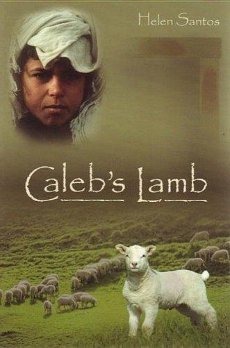 Caleb's Lamb By Helen Santos