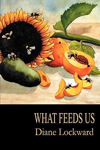 What Feeds Us By Diane Lockward