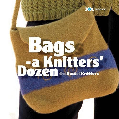 Bags: A Knitter's Dozen By Elaine Rowley