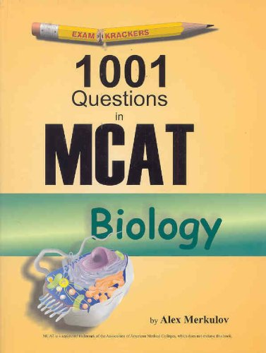 1001 Questions in MCAT Biology By Alex Merkulov