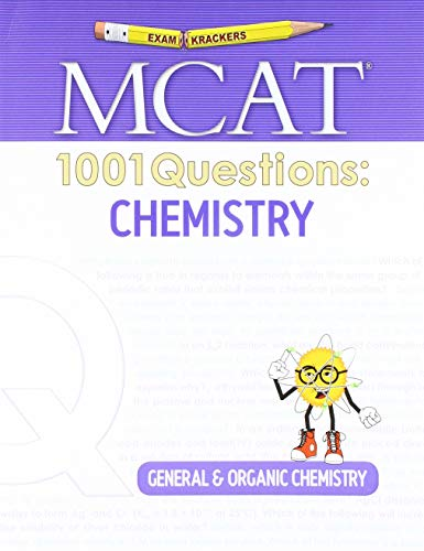 Examkrackers MCAT 1001 Questions: Chemistry By Jonathan Orsay