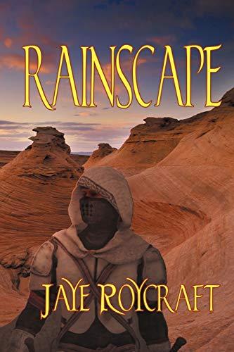 Rainscape By Jaye Roycraft