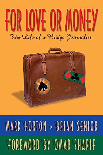 For Love or Money By Mark Horton