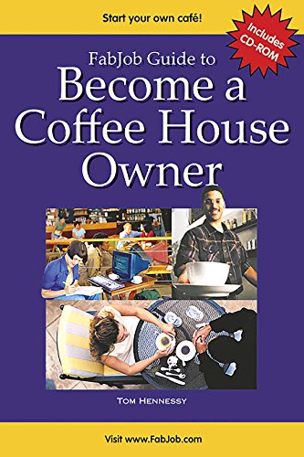 Become a Coffee House Owner By Tom Hennessy