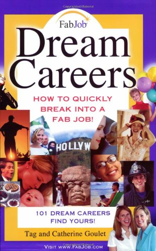 Dream Careers By Tag Goulet