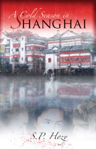 A Cold Season In Shanghai By S.P. Hozy