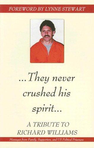 They Never Crushed His Spirit von Lynne Stewart