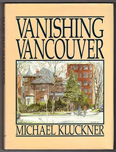 Vanishing Vancouver By Kluckner