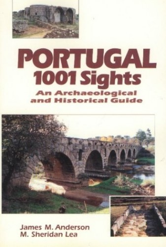 Portugal, 1001 Sights By James M. Anderson