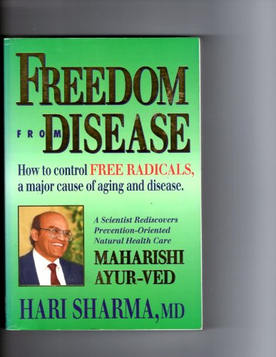 Freedom from Disease By Hari Sharma
