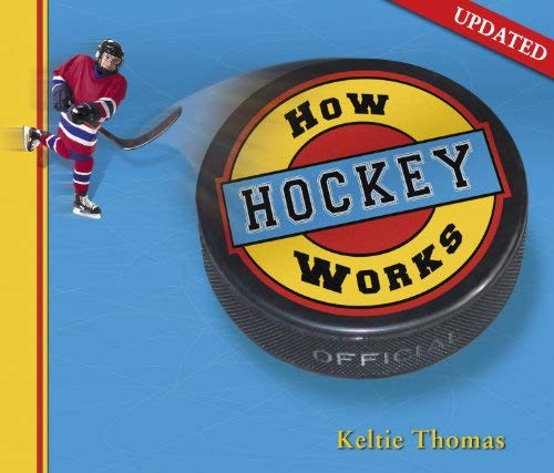 How-Hockey-Works-How-Sports-Work-by-Thomas-Keltie-Book-The-Cheap-Fast-Free